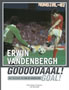 Erwin Vandenbergh, GOAL!